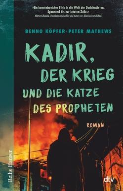 Kadir, der Krieg und die Katze des Propheten von Köpfer,  Benno