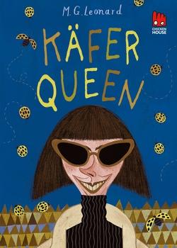Käfer-Queen (Die Käfer-Saga 2) von Leonard,  M.G., Somann-Jung,  Britt