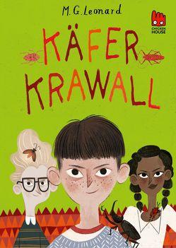 Käferkrawall (Die Käfer-Saga 3) von Leonard,  M.G., Somann-Jung,  Britt