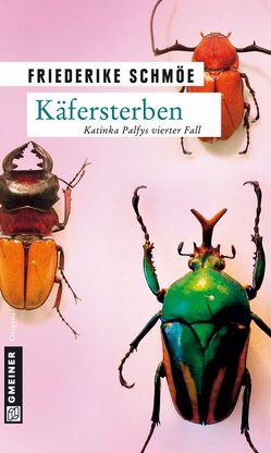 Käfersterben von Schmöe,  Friederike