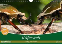 Käferwelt – Kampf der Titanen (Wandkalender 2018 DIN A4 quer) von Hilger,  Axel
