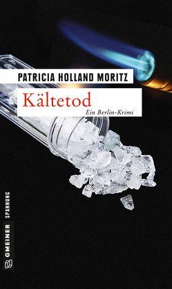 Kältetod von Holland Moritz,  Patricia