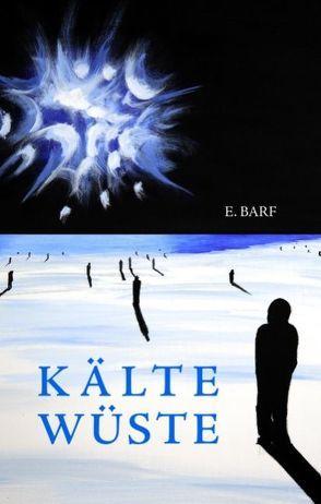 Kältewüste von Barf,  E.