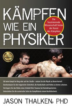 Kämpfen wie ein Physiker: von Loose,  Daniel, Thalken,  Jason