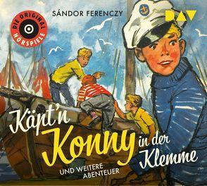 Käpt'n Konny in der Klemme und weitere Abenteuer von Ferenczy,  Sándor, Kramer,  Gottfried, Lechtenbrink,  Volker, u.v.a.