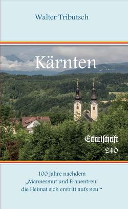 Kärnten von Tributsch,  Walter