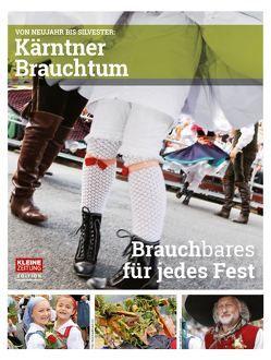 Kärntner Brauchtum von Greiner,  Ulrike, Lattacher,  Wolfgang, Schmerlaib,  Martina