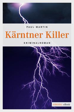 Kärntner Killer von Martin,  Paul