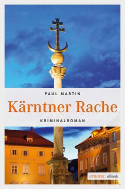 Kärntner Rache von Martin,  Paul