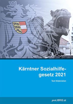 Kärntner Sozialhilfegesetz 2021 von proLIBRIS VerlagsgesmbH