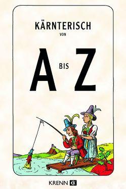 Kärntnerisch von A bis Z von Krenn,  Hubert