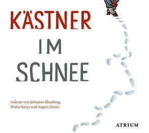 Kästner im Schnee von Blomberg,  Sebastian, Kaestner,  Erich, Kreye,  Walter, Zirner,  August