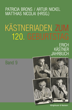 Kästneriaden zum 120. Geburtstag von Brons,  Patricia, Nickel,  Artur, Nicolai,  Matthias