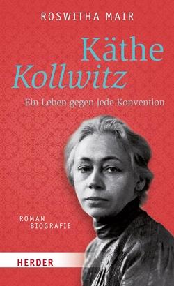 Käthe Kollwitz von Mair,  Roswitha