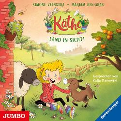 Käthe. Land in Sicht! von Danowski,  Katja, Veenstra,  Simone