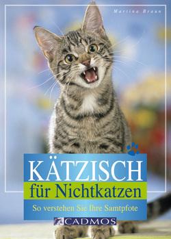 Kätzisch für Nichtkatzen von Braun,  Martina