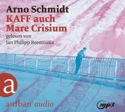 KAFF auch Mare Crisium von Reemtsma,  Jan Philipp, Schmidt,  Arno