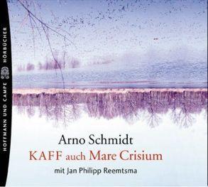 KAFF auch Mare Crisium von Schmidt,  Arno