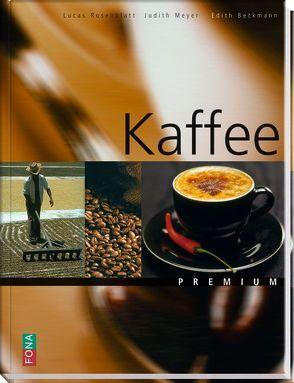 Kaffee von Beckmann,  Edith, Meyer,  Judith, Rosenblatt,  Lucas