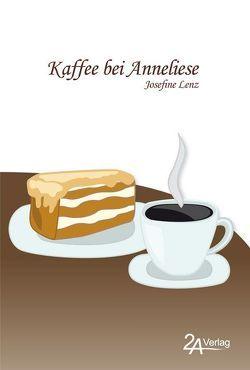 Kaffee bei Anneliese von Lenz,  Josefine