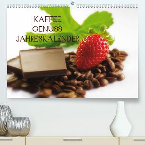 Kaffee Genuss Jahreskalender (Premium, hochwertiger DIN A2 Wandkalender 2021, Kunstdruck in Hochglanz) von Riedel,  Tanja