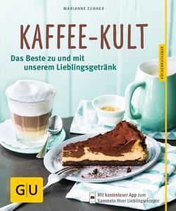 Kaffee-Kult von Zunner,  Marianne