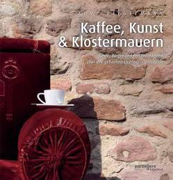 Kaffee, Kunst & Klostermauern von Diegelmann,  Zeno
