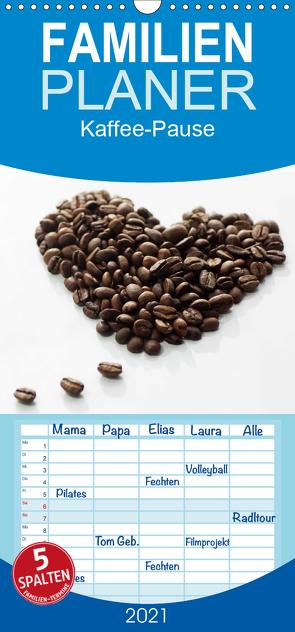 Kaffee-Pause Terminkalender – Familienplaner hoch (Wandkalender 2021 , 21 cm x 45 cm, hoch) von Riedel,  Tanja