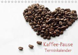 Kaffee-Pause Terminkalender (Tischkalender 2019 DIN A5 quer) von Riedel,  Tanja