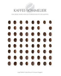 Kaffee-Sommelier von Odello,  Luigi, Petroni,  Fabio, Ruggeri,  Giovanni