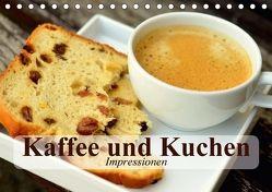 Kaffee und Kuchen. Impressionen (Tischkalender 2018 DIN A5 quer) von Stanzer,  Elisabeth
