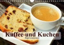 Kaffee und Kuchen. Impressionen (Wandkalender 2018 DIN A4 quer) von Stanzer,  Elisabeth