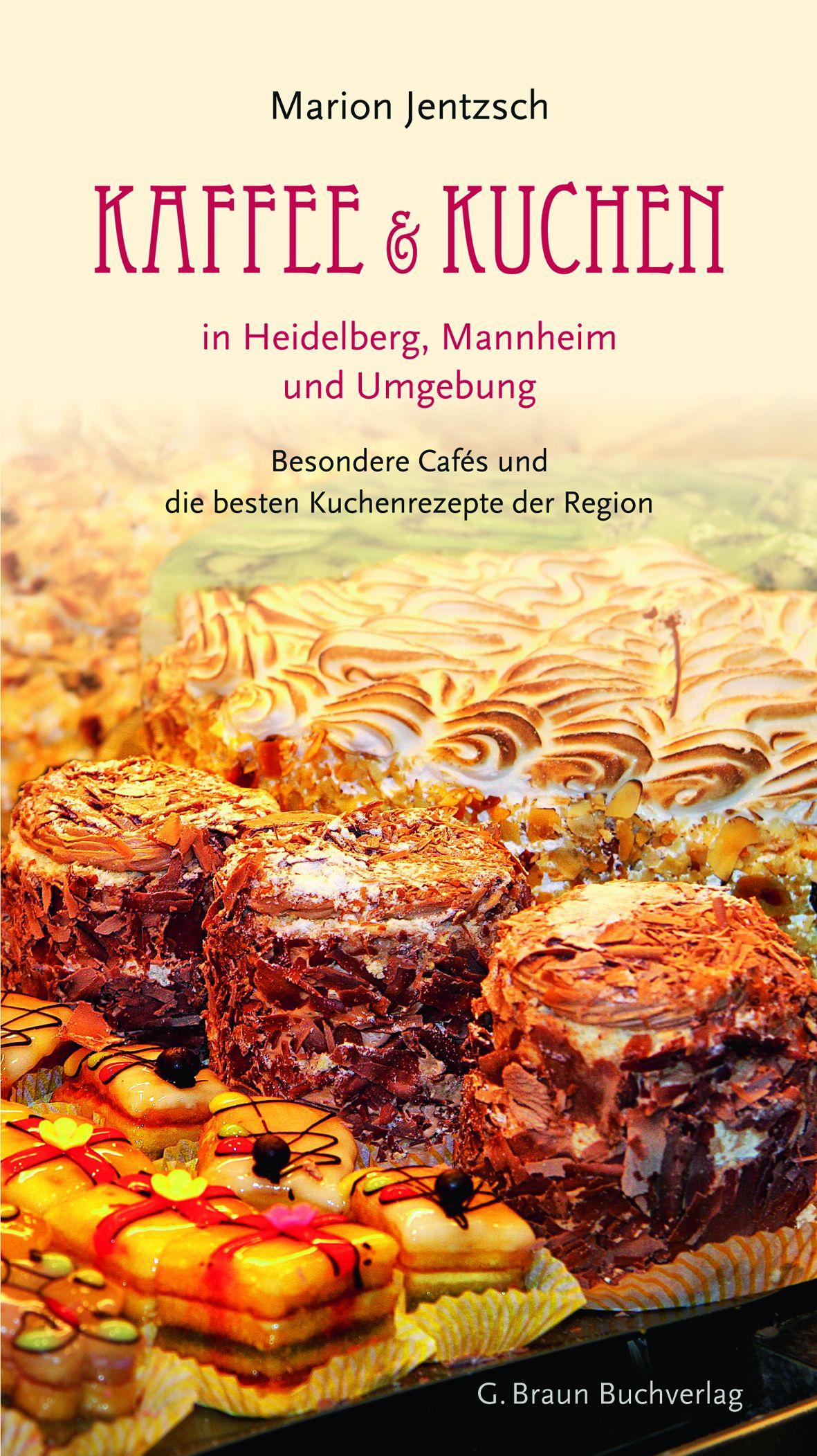 Kaffee und kuchen in heidelberg mannheim und umgebung von for Gebrauchte kuchen mannheim