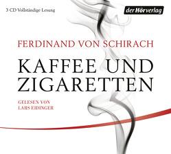 Kaffee und Zigaretten von Eidinger,  Lars, Schirach,  Ferdinand von