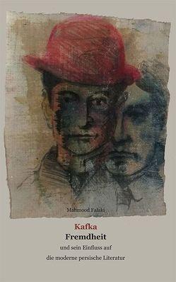 Kafka – Fremdheit von Falaki,  Mahmood