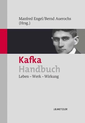 Kafka-Handbuch von Auerochs,  Bernd, Engel,  Manfred