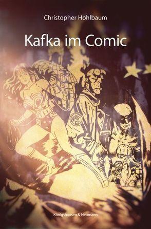 Kafka im Comic von Hohlbaum,  Christopher