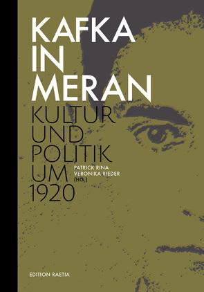 Kafka in Meran von Rieder,  Veronika, Rina,  Patrick