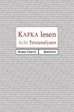 Kafka lesen von Pajević,  Marko