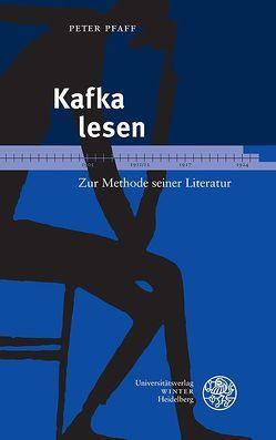 Kafka lesen von Pfaff,  Peter