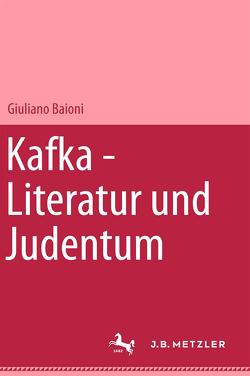 Kafka – Literatur und Judentum von Baioni,  Giuliano, Billen,  Gertrud, Billen,  Josef