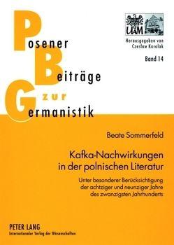 Kafka-Nachwirkungen in der polnischen Literatur von Sommerfeld,  Beate