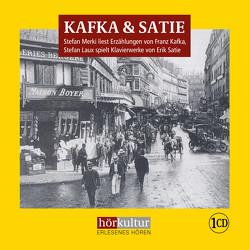 Kafka & Satie von Laux,  Stefan, Merki,  Stefan