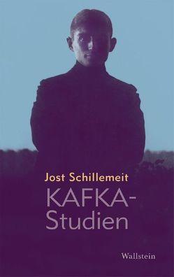 Kafka-Studien von Schillemeit,  Jost, Schillemeit,  Rosemarie