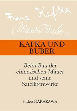 Kafka und Buber von Nakazawa,  Hideo