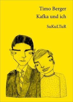 Kafka und ich von Albero,  Ana, Berger,  Timo