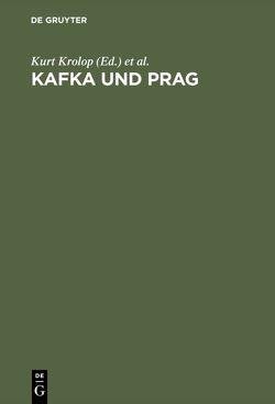 Kafka und Prag von Krolop,  Kurt, Zimmermann,  Hans D