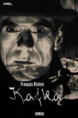 Kafka von Rivière,  François
