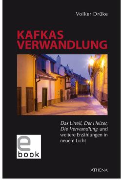 Kafkas Verwandlung von Drüke,  Volker