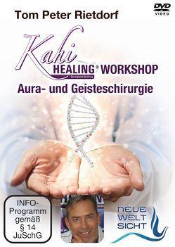 Kahi-Healing ® Workshop von Rietdorf,  Tom Peter, von Kraft,  Leander, Wolff,  Michael